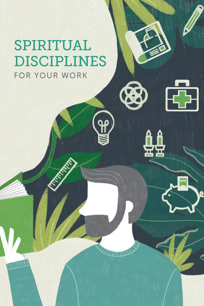 Spiritual Disciplines for Your Work